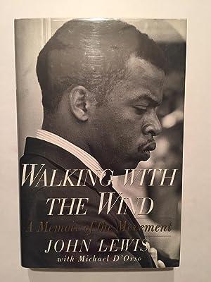 Walking With The Wind: A Memoir of: John Lewis; Michael
