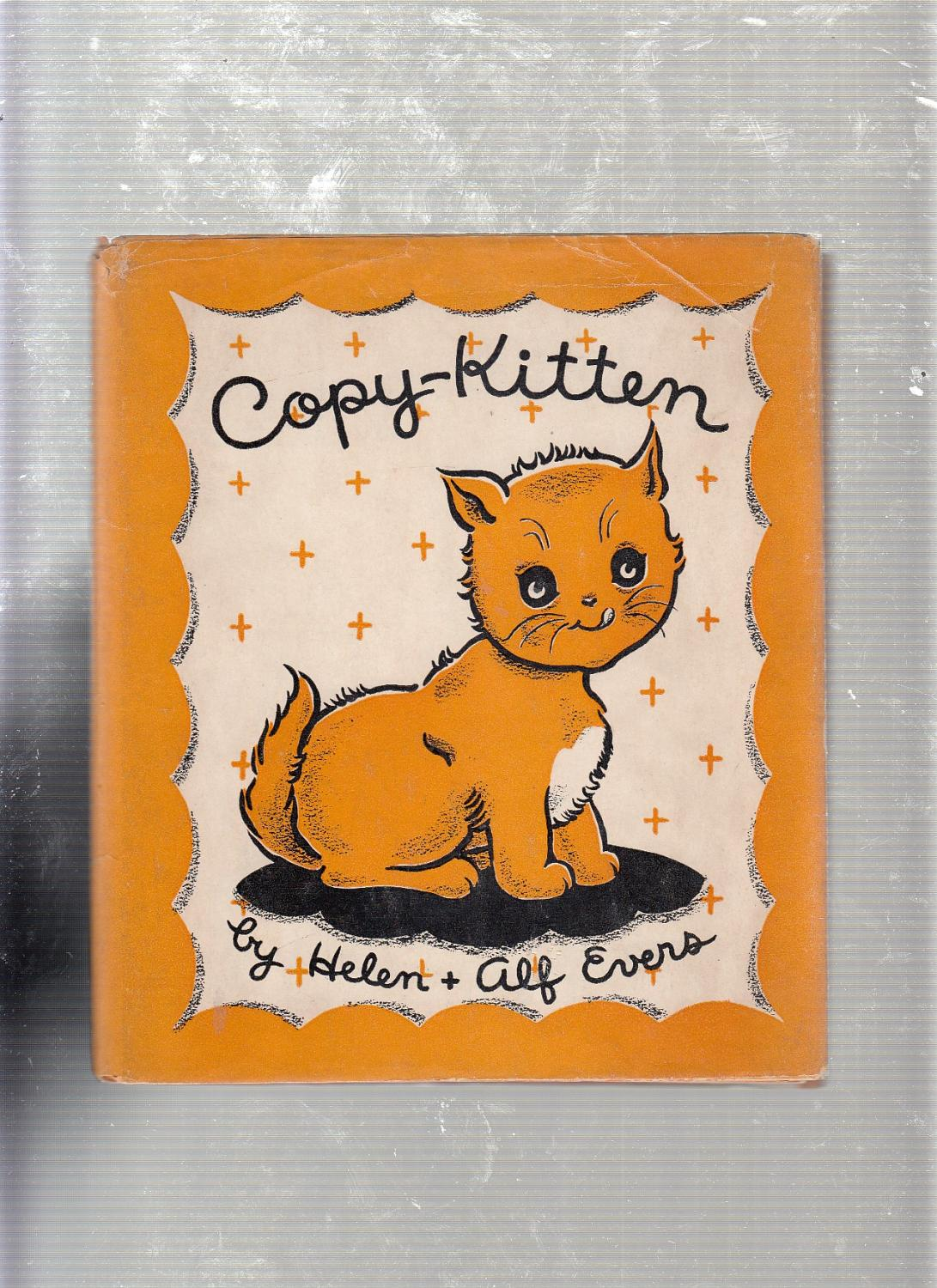 CopyKitten_in_original_dust_jacketa_nd_signed_by_both_authors_Helen_and_Alf_Evers_Très_bon_Couverture_rigide
