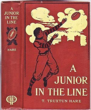 A Junior in the Line: Hare, T. Truxtun