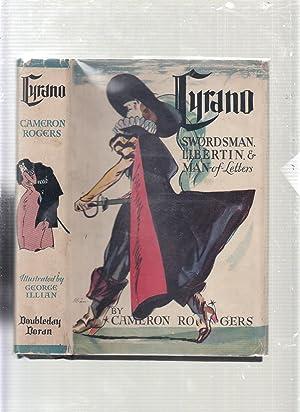 Cyrano: Swordsman, Libertin, and Man-of-Letters: Cameron Rogers