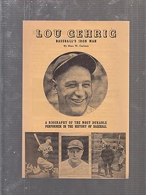 Lou Gehrig: Baseball's Iron Man promotional advertising mailer: Carlson, Stan W.