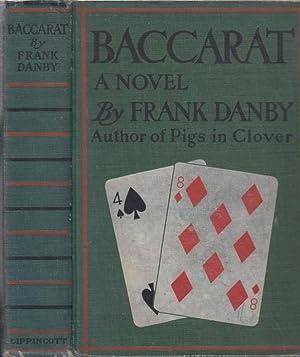 Baccarat: Danby, Frank (psued. Julia Davis Frankau)
