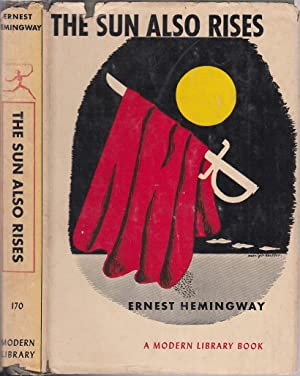 The Sun Also Rises (Modern Library No. 170 in dust jacket): Hemingway, Ernest