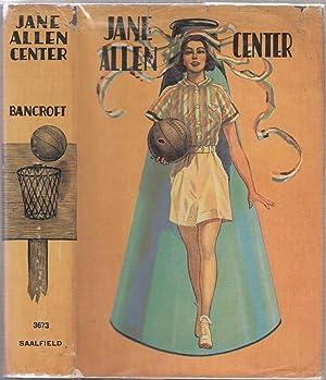 Jane Allen, Center 9in original basketball-design dust jacket): Bancroft, Edith