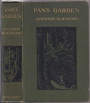 Pan's Garden: A Volume of Nature Stories: Blackwood, Algernon