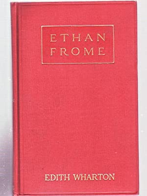 Ethan Frome (Unrecorded Variant of the First Edition): WHARTON, EDITH
