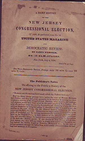 A Brief History of the New Jersey Congressional Election of 1839: Webster, James