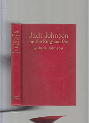 Jack Johnson: In The Ring and Out: Johnson, Jack