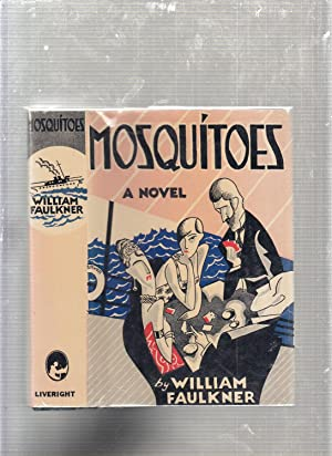 Mosquitoes (First Edition in Later Edition Dust Jacket): Faulkner, William