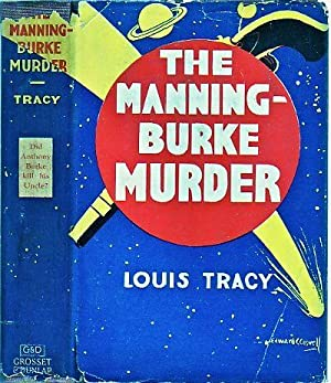 The Manning-Burke Murder: Tracy, Louis