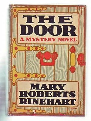 The Door: A Mystery Novel (in Original Cleonike Dust Jacket): Rinehart, Mary Roberts