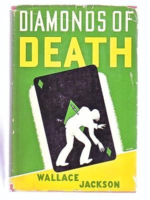 Diamonds of Death (A Green Shield Mystery): Jackson, Wallace