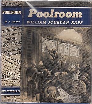Poolroom (in original dust jacket): Rapp, William Jourdan