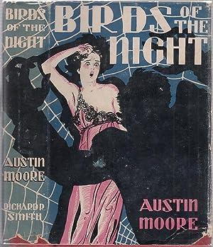 Birds Of The Night (in original dust jacket): Moore, Austin