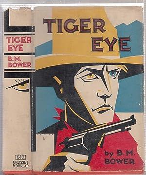 Tiger Eye (in original dust jacket): Bower, B.M.