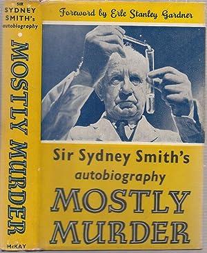 Mostly Murder (in original dust jacket): Smith, Sydney; Gardner, Erle Stanley (intro)