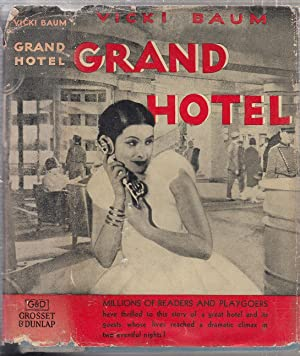 Grand Hotel (in original dust jacket): Baum, Vicki