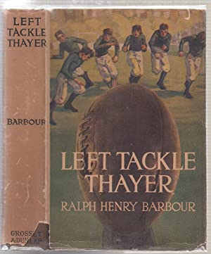 Left Tackle Thayer (in original dust jacket): Barbour, Ralph Henry