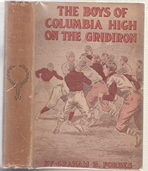 The Boys of Columbia High On The Gridiron or, The Struggle For The Silver Cup (in original dust ...