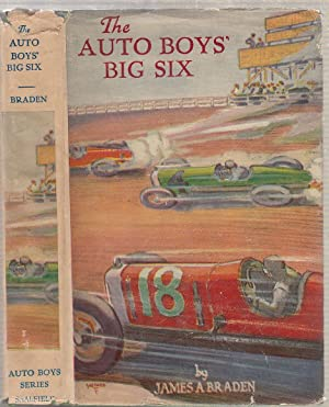 The Auto Boys' Big Six (in original dust jacket): James A. Braden