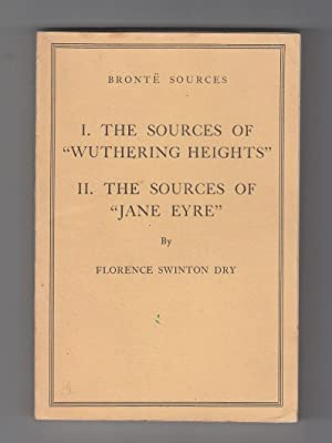 "Bronte Sources: ""The Sources of 'Wuthering Heights'"": DRY, Florence Swinton"