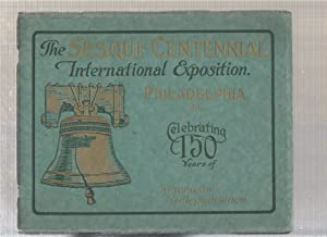 A Pictorial Record of the Sesqui-centennial International Exposition Philadelphia: Philadelphia ...