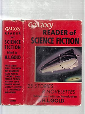 Galaxy Read of Science Fiction (in original dust jacket)
