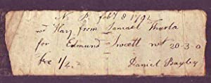 Signed Receipt dated 1792 by A Noted Early American Publisher and Bookseller: Bayley, Daniel