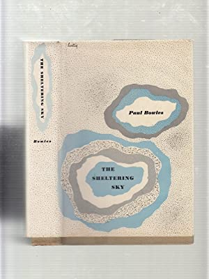 The Sheltering Sky (first printing in dust: Paul Bowles