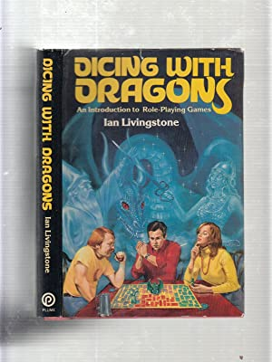 Dicing With Dragons: An Introduction To Role Playing Games