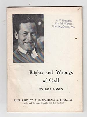 Rights and Wrongs of Golf: Bob [Bobby] Jones