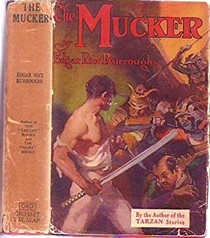 The Mucker (in Scarce Original Dust Jacket): Burroughs, Edgar Rice