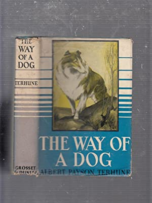 The Way Of A Dog (in original dust jacket)
