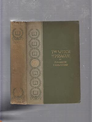 The Witch Of Prague: A Fantastic Tale: F. Marion Crawford