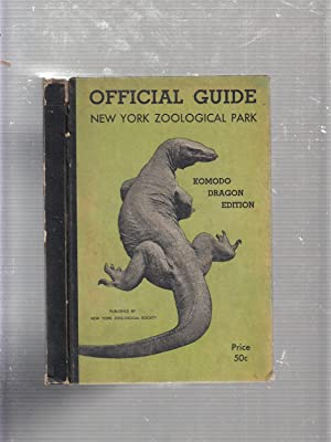 Official Guide to the New York Zoological Park: Komodo Dragon Edition