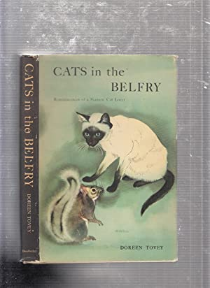 Cats In the Belfry: Reminiscences of a Siamese Cat Lover (in original dust jacket)