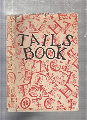 The Tails Book: A Modern Beastiary (in original dust jacket)