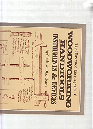 Illustrated Encyclopedia of Woodworking Handtooling Instruments & Devices