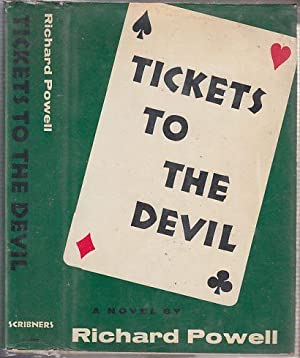Tickets to The Devil: Powell, Richard