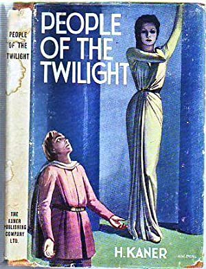 People of The Twilight (in original dust jacket): Kaner, H.
