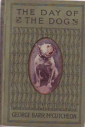 The Day of the Dog: McCutcheon, George Barr; Fisher, Harrison (illus); Armstrong, Margaret (illus)