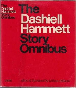 The Dashiell Hammett Story Omnibus: Hammett, Dashiell; Hellman, Lillian (ed.)