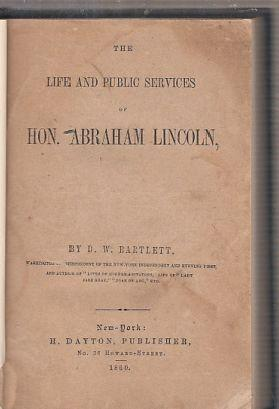 The Life and Public Services of Hon,: Bartlett, D. W.