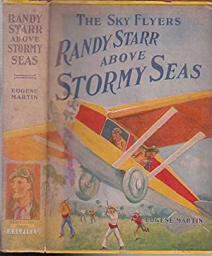 Randy Starr Abover Stormy Seas :The Sky Fliers Series (in original dust jacket): Martin, Eugene