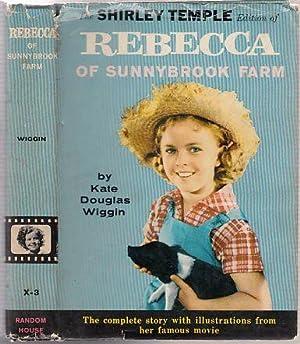Rebecca of Sunnybrook Farm (Shirley Temple Edition: Wiggin, Kate Douglas