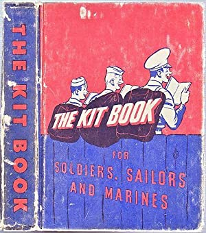 The Kitbook for Soldiers, Sailors, and Marines: Salinger, J.D. (contributes); Barrows, R.m.
