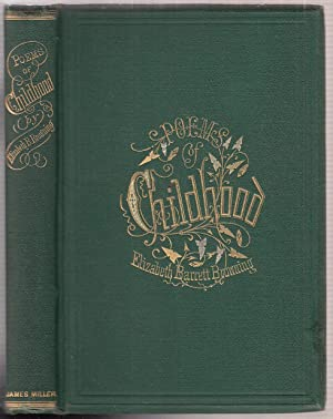 Poems of Childhood: Browning, Elizabeth Barrett