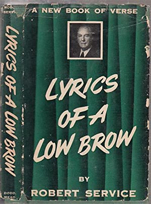Lyrics Of A Low Brow (in dust: Service, Robery