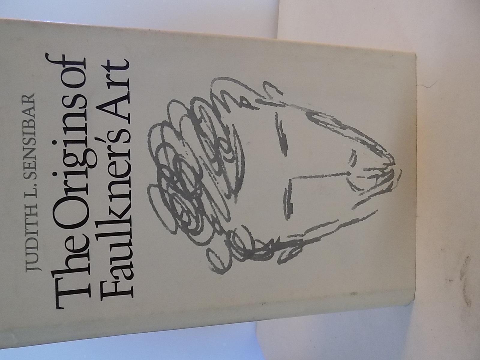 The Origins of Faulkner's Art