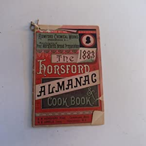 The 1883 Horsford Almanac & Cook Book: Prof. Horsford
